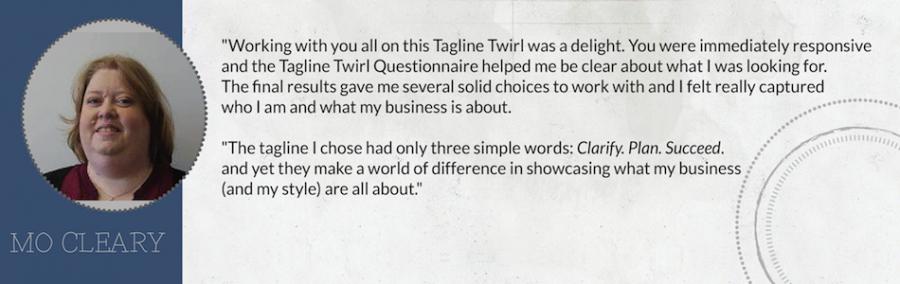 Mo Cleary Tagline Twirl Testimonial