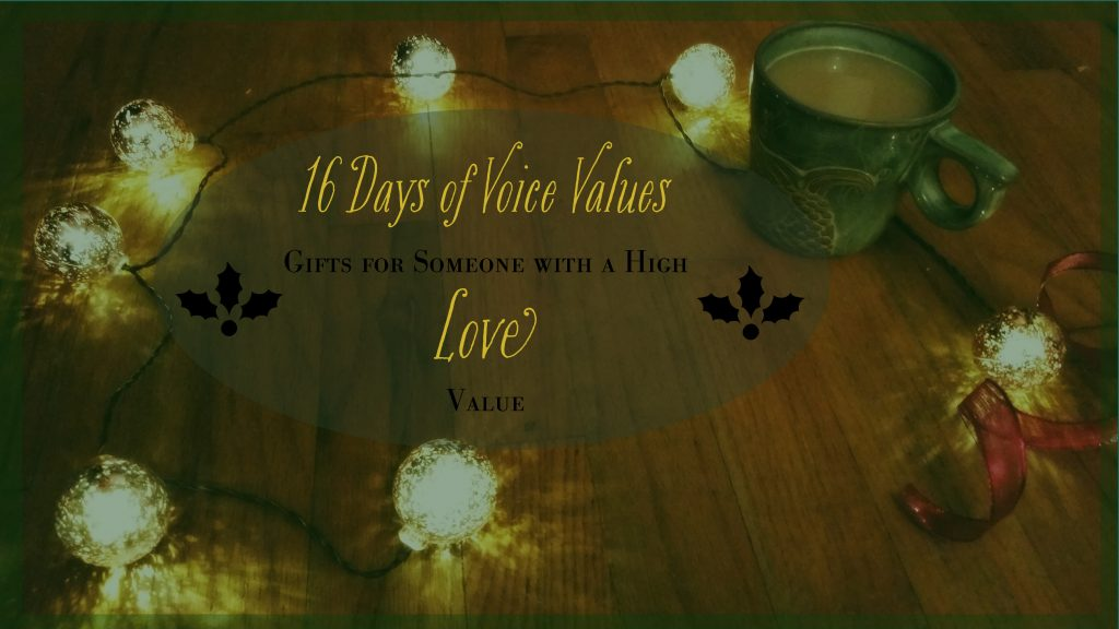 Voice Values Gift Guide for Love