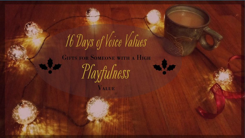 Voice Values Gift Guide for Playfulness