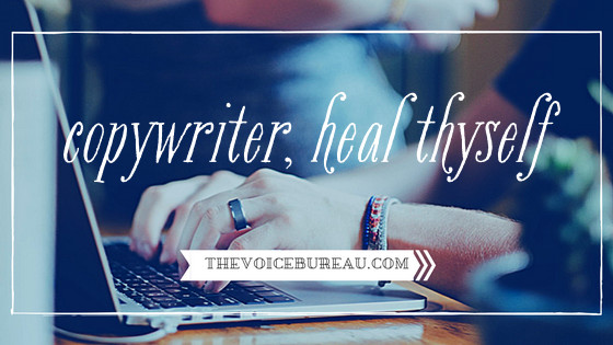 Copywriter Heal Thyself - Blog