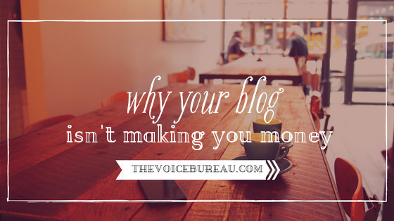 Why Your Blog Isnt Making You Money - blog
